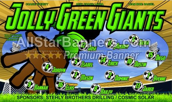 Jolly Green Giants soccer banner idea from AllStarBanners.com We do soccer banners, baseball banners, softball banners, football banners and team banners for any sport.