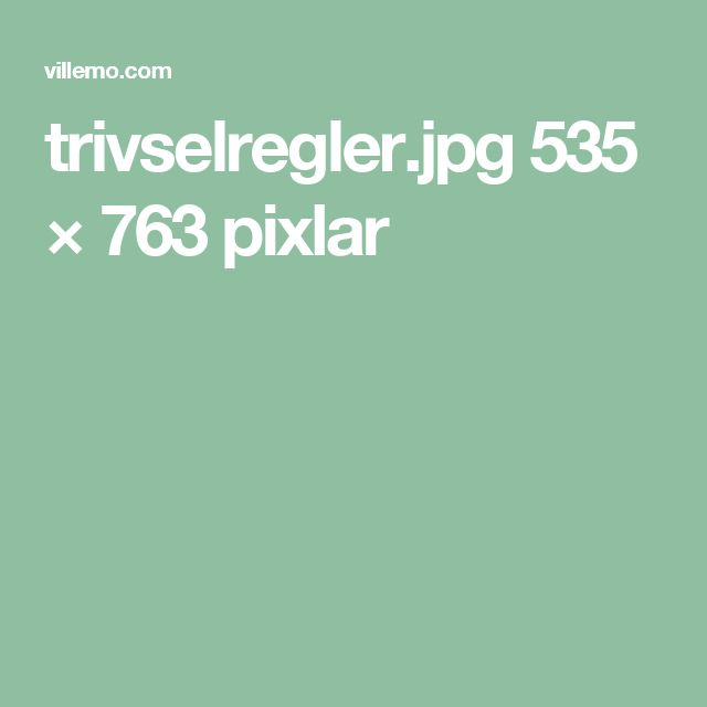 trivselregler.jpg 535 × 763 pixlar
