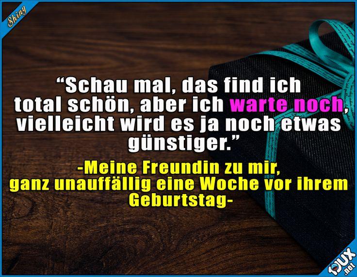 Ganz ganz unauffällig #TypischFreundin #Geburtstag #sowahr #lustig #Sprüche #Statussprüche #Freundin #lachen