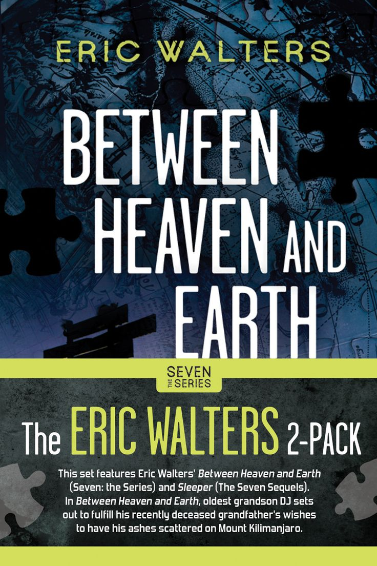 Between Heaven and Earth (The Seven Series) by Eric Walters