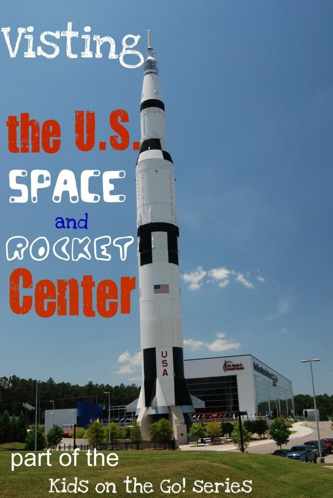 U.S. Space and Rocket Center, Huntsville, AL