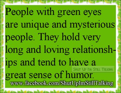 Interesting Strange Fact About People With Green Eyes  Heheh I have green eyes