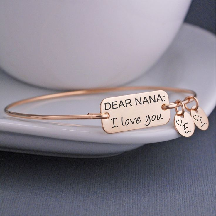 Nana Bracelet, Dear Nana I Love you Bangle Bracelet, Nana Gift, Nana Mother's Day Jewelry – georgie designs personalized jewelry