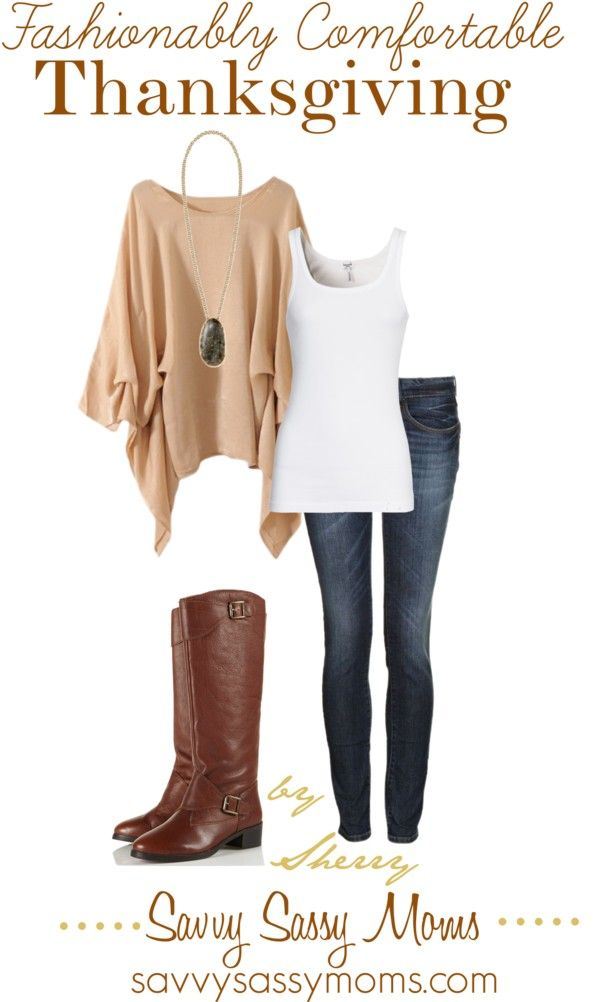 """""""Fashionably Comfortable Thanksgiving"""" LOVE the boots! #fashion #shopping"""