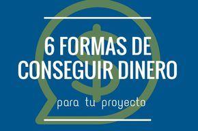 #Ganar_dinero #donaciones 6 formas de conseguir dinero para tu proyecto