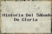 http://tecnoautos.com/wp-content/uploads/imagenes/tendencias/thumbs/historia-del-sabado-de-gloria.jpg Sabado De Gloria. Historia del Sábado de Gloria, Enlaces, Imágenes, Videos y Tweets - http://tecnoautos.com/actualidad/sabado-de-gloria-historia-del-sabado-de-gloria/