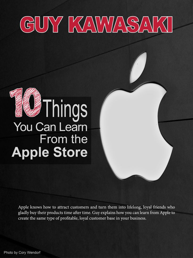 10 Things You Can Learn From the Apple Store The success of Apple, and their amazing customer retention rate, did not just happen by chance.  Apple knows how to attract customers and turn them into lifelong, loyal friends who gladly buy their products time after time. Guy Kawasaki explains how you can learn from Apple to create the same type of profitable, loyal customer base in your business.   More info…