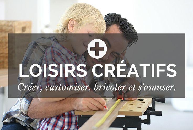 Fan de loisirs créatifs ? Vous aimez créer, customiser et bricoler ...