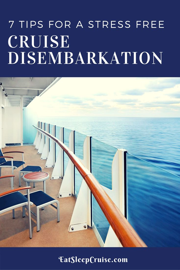 7 Tips for a Stress Free Cruise Disembarkation #cruise #cruising #cruisetips
