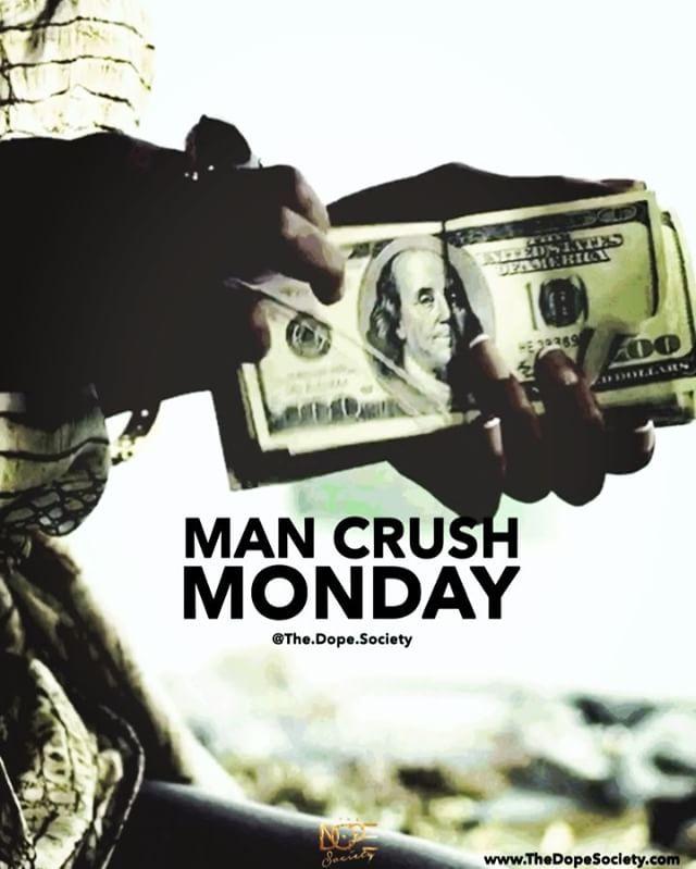 Man Crush Monday  • #MCM #hustlehard #wordstoliveby #boss #motivationalquotes #entrepreneur #success #money #instapopular #successful #inspirational #getmoney #trueshit #mancrushmonday #quotestoliveby #motivated #realtalk #thetruth #quoteoftheday #truestory #realshit #perfectsayings #relatable #cashmoney #business #millionaire #tumblrquotes #TumblrPosts #luxurylifestyle #entrepreneurship