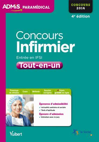 Concours infirmier 2014. Tout-en-un 4e édition - Jérôme Jean, Muriel Moutarlier, Virginie Serrière http://cataloguescd.univ-poitiers.fr/masc/Integration/EXPLOITATION/statique/recherchesimple.asp?id=172688116