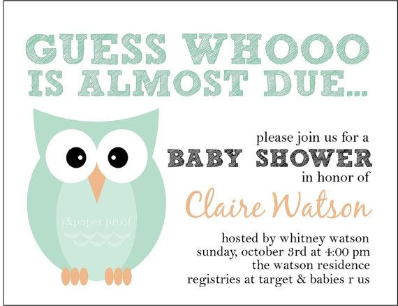 fun baby shower invite to use with all of the cute owl ideas