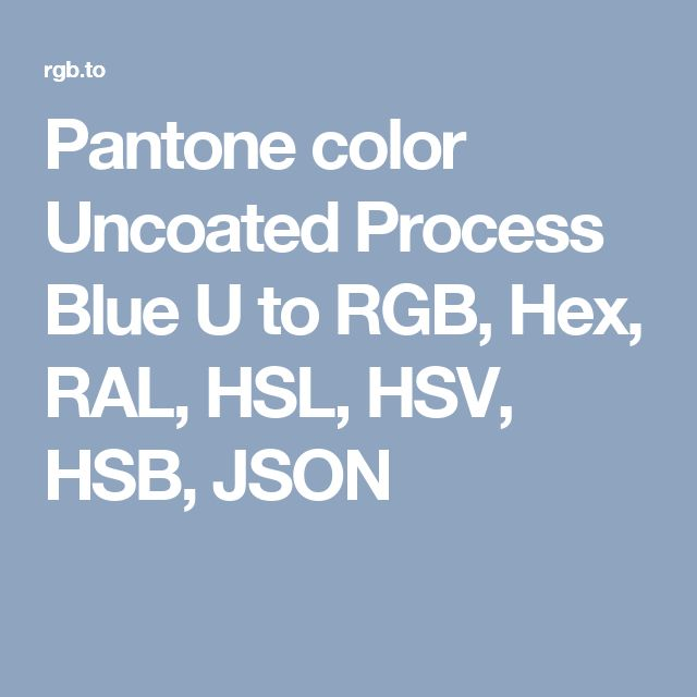 pantone color uncoated process blue u to rgb hex ral hsl hsv