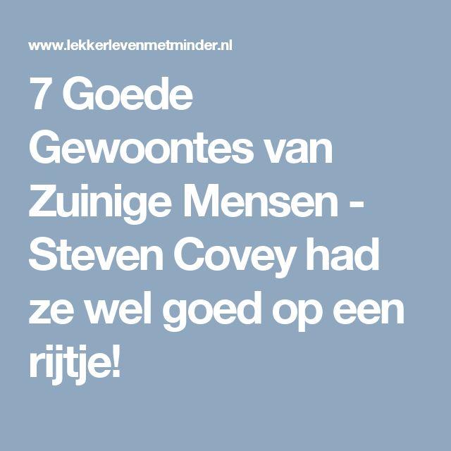 7 Goede Gewoontes van Zuinige Mensen - Steven Covey had ze wel goed op een rijtje!