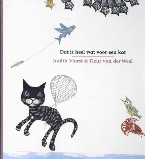Dat is heel wat voor een kat | Judith Viorst en Fleur van der Weel