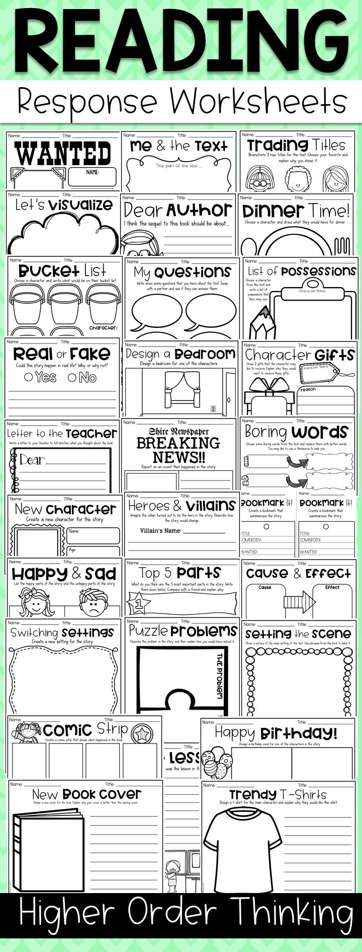Higher order thinking reading response worksheets. Get your kiddos' creativity flowing with this HOTS Reading Response Worksheet Pack. It is jam-packed with engaging and unique reading response activities which are designed to encourage students to use their higher order thinking skills while connecting with the text. All of the printables go with ANY fictional text which means they can be used all year round.