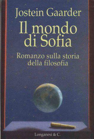 Il mondo di Sofia: romanzo sulla storia della filosofia