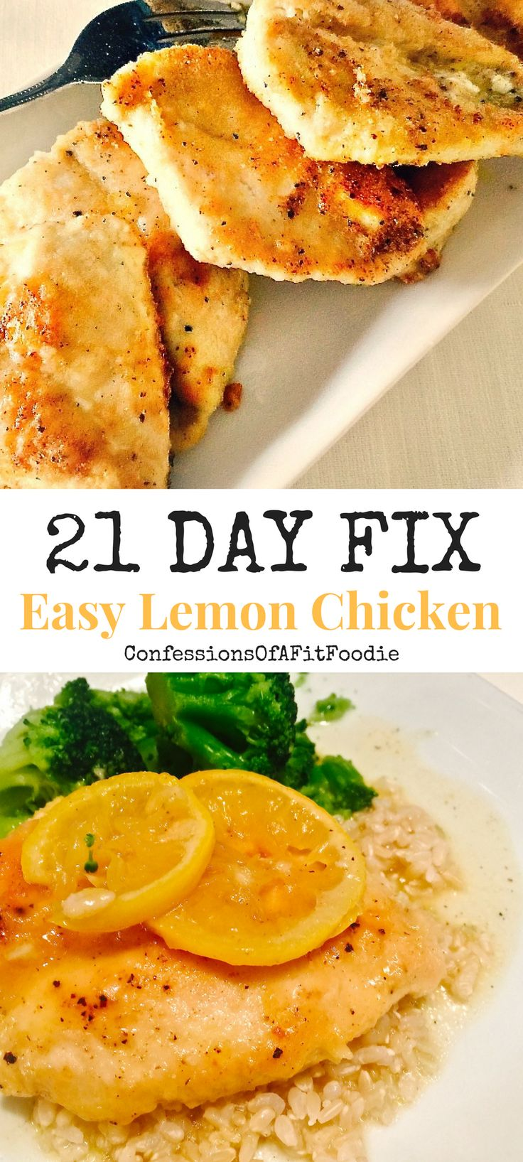21 Day Fix Easy Lemon Chicken from Confessions of a Fit Foodie
