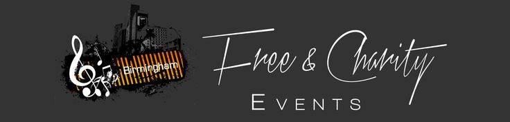 Free Birmingham Events… Birmingham Community… Birmingham Charities… Birmingham Nightlife … Birmingham Volunteerism… Birmingham for Locals… Free Tickets in Birmingham England…
