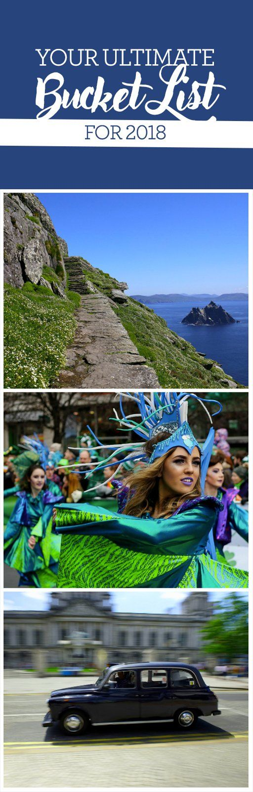 """""""The world is a book and those who do not travel read only one page,"""" so said St Augustine of Hippo. We couldn't agree more, so make travel your top priority for 2018. Here in Ireland, you can follow the cast of Star Wars to the Wild Atlantic Way, spend St Patrick's Day in one of our proud cities, or take a unique Black Taxi Tour around bustling Belfast. Open your next chapter in Ireland this year!"""