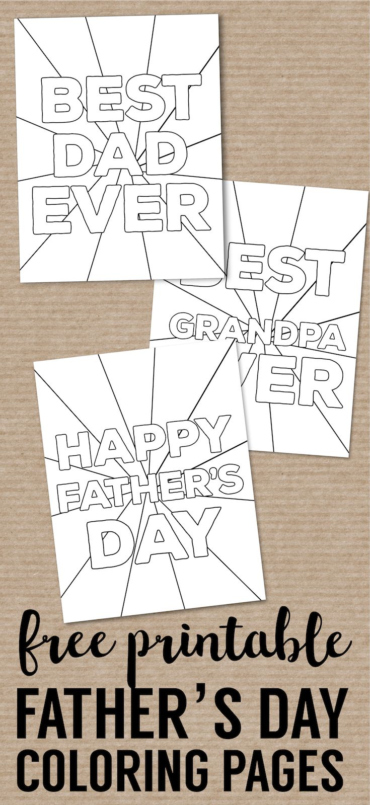 Happy Father S Day Coloring Pages Free Printables Paper Trail Design Fathers Day Coloring Page Father S Day Diy Fathers Day Crafts