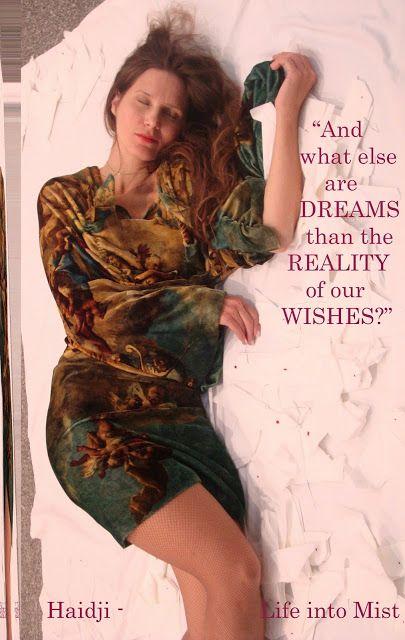 Haidji: Life into Mist - Haidji - Book Quote - Dreams