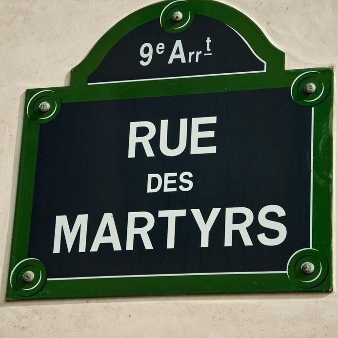 Rue des martyrs ....