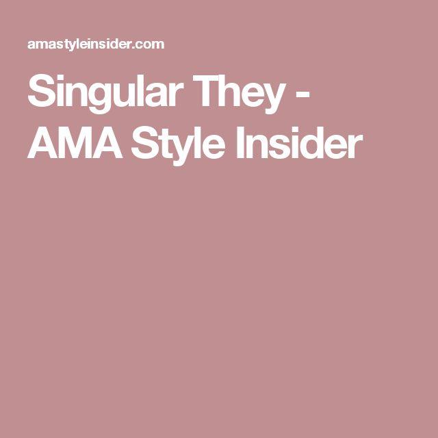Singular They - AMA Style Insider