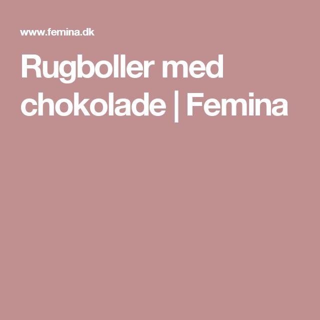 Rugboller med chokolade | Femina