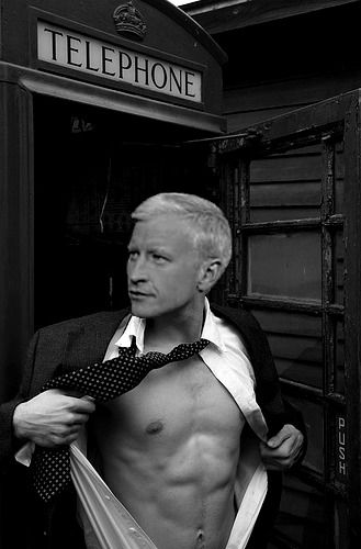 ~ Anderson Cooper...What a hot body underneath those suits!...