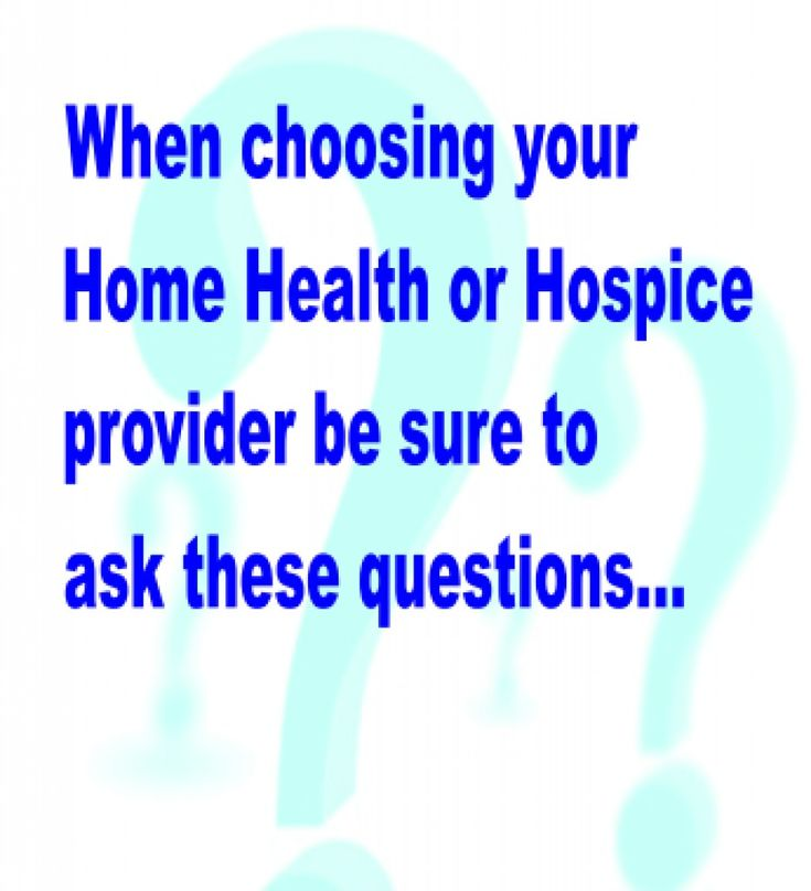 Questions to ask when choosing a home health or #hospice provider: https:/