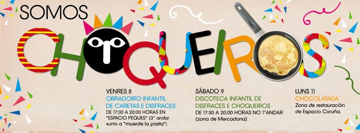 Choqueiros, xa típicos na historia do entroido galego. Actividades no centro comercial Espacio Coruña reivindicando as tradicións galegas!