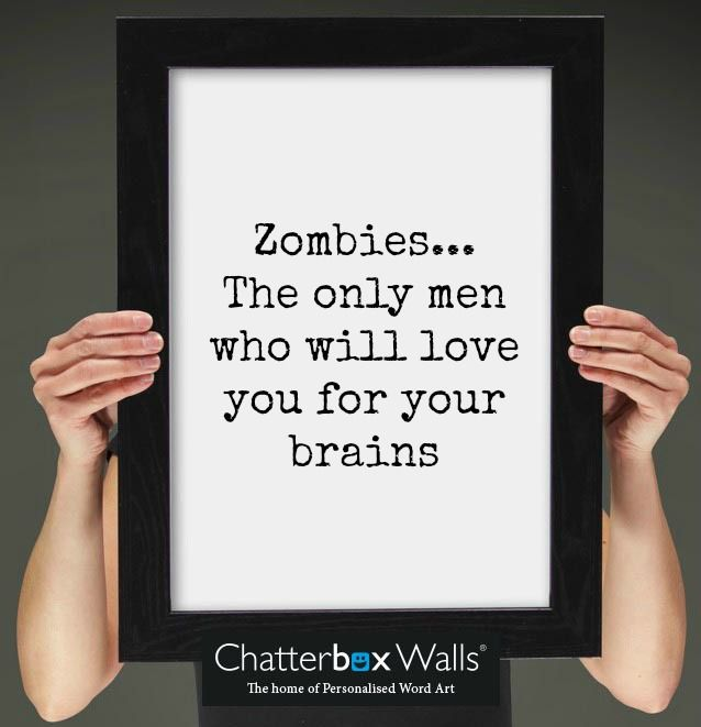 Beautiful 💕Personalised Word Art Prints & Canvases. Easy to Create & Preview On Screen Before You Buy. A perfect gift for any occasion. From £14.99 with Fast Free Delivery. Design & order yours at www.chatterboxwalls.co.uk #wordart #quotes #typography #personalisedgift #wallart #zombie