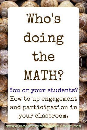 Tips for elementary math teachers. How to structure your math class to maximize participation and engagement in your elementary math classroom. http://www.elementarymathconsultant.com/kids-class-actually-math/