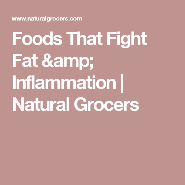 Foods That Fight Fat & Inflammation | Natural Grocers