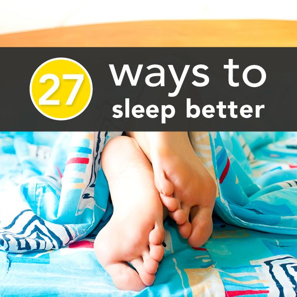 27 Ways to Sleep Better