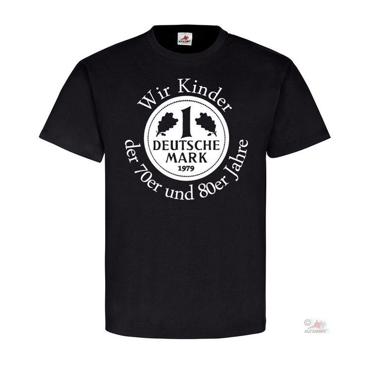 Wir Kinder der 70er und 80er - T Shirt auf alfashirt.de #Kinder#80er#70er#AlteZeiten#alfashirt