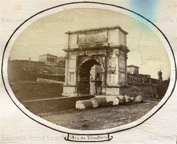 Arco di Tito Anno: 1858 ca