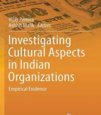 Investigating Cultural Aspects In Indian Organizations: Empirical Evidence PDF