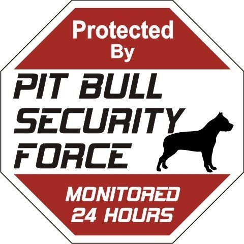 """Pit Bull Dog Yard Sign """"Security Force Pit Bull """" by signs up. $6.95. Pit Bull…"""