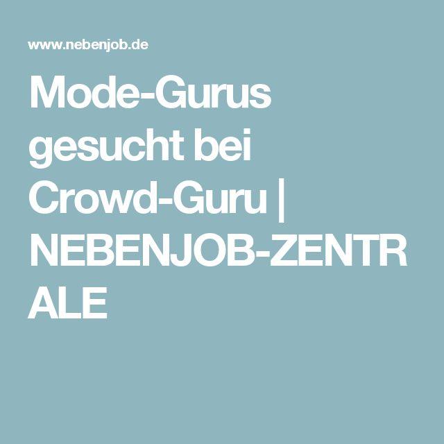 Mode-Gurus gesucht bei Crowd-Guru | NEBENJOB-ZENTRALE