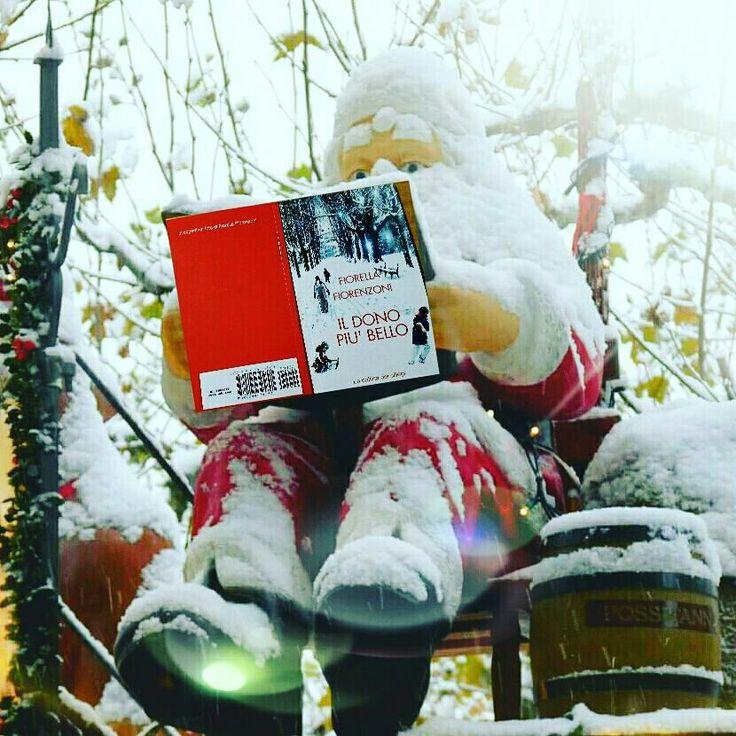 Fiorella Fiorenzoni, Il dono più bello, La collina dei ciliegi Editore, 2017 Una storia di Natale consigliata addirittura da BABBO NATALE!  🎅 🎄 🌟