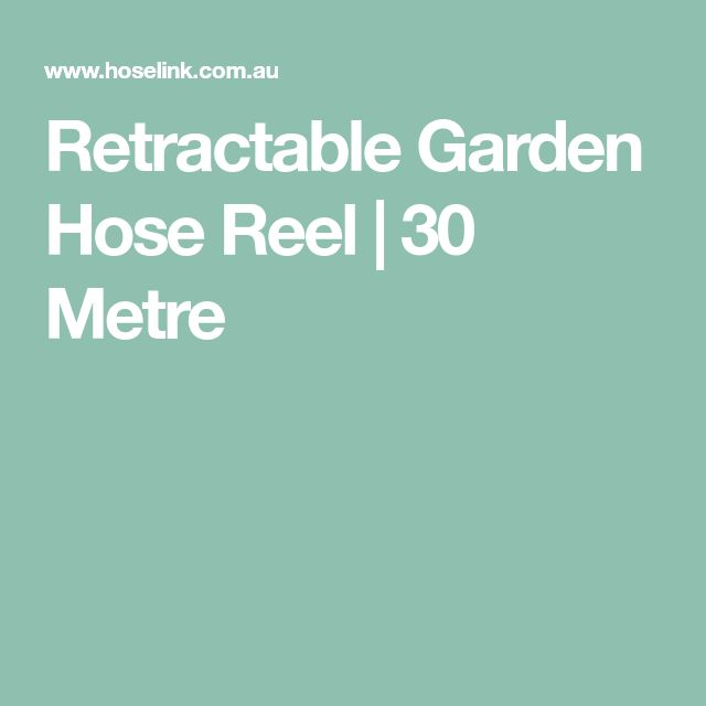 Retractable Garden Hose Reel | 30 Metre
