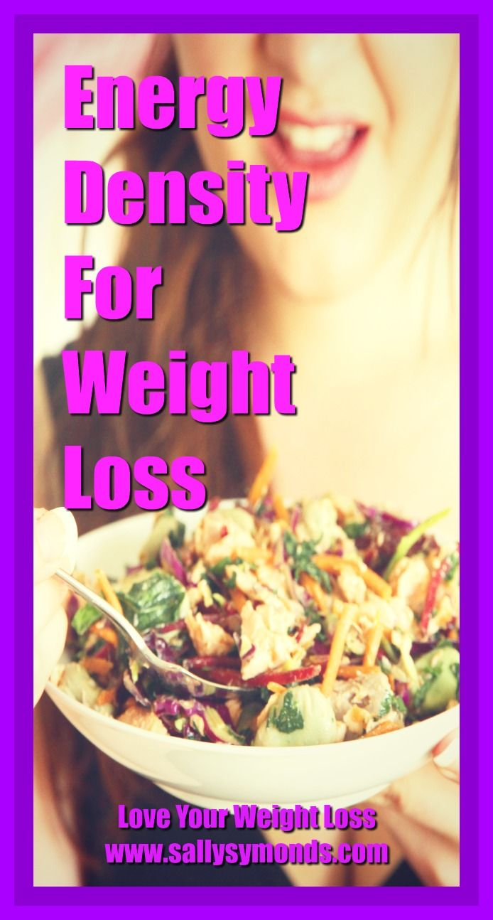 Energy density for weight loss: it's the key to eating more, but weighing less.  If you are looking to lose weight, lowering the energy density of your diet by adding lots of fruits and vegetables is an amazingly simple way to help you lose weight without any deprivation. #howtoloseweight #energydensityforw