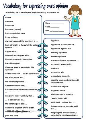 A worksheet I gave my 10th graders to prepare for the written and oral exam to express their opinion or write a comment. Hope it's useful for your students, too. Thanks mada for the template.  Nice day! ;) - ESL worksheets