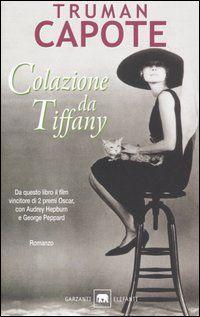 Colazione da Tiffany - Truman Capote