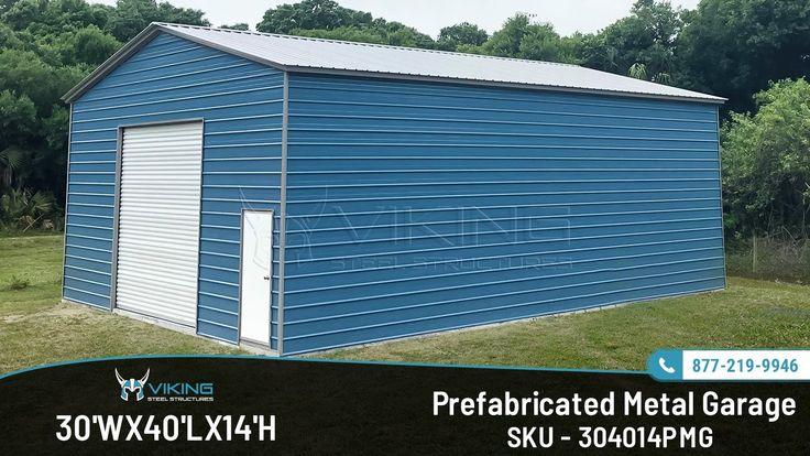 30'x40' Prefabricated Metal Garage Metal garages, Roof