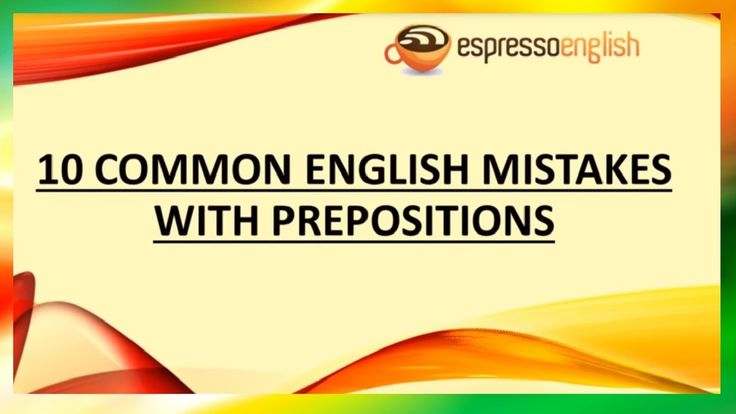 Common Mistakes In English Grammar Part 1 (Tutorials On How To Fix English Grammar Mistakes) - YouTube