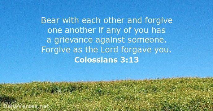 Colossians 3:13 - dailyverses.net