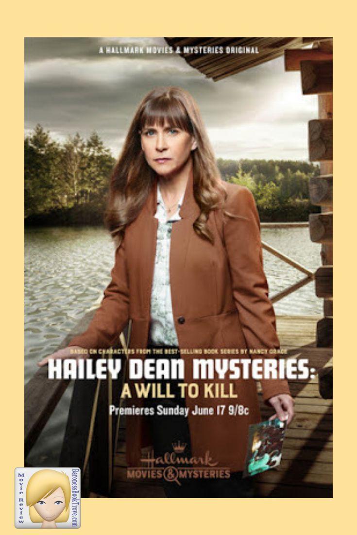 Hailey Dean Mysteries A Will To Kill Baroness Book Trove Hailey Dean New Movies Hailey